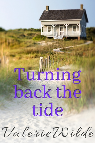 Turning Back the Tide by Valerie Wilde