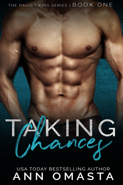Taking Chances by Ann Omasta, USA Today Bestselling Author