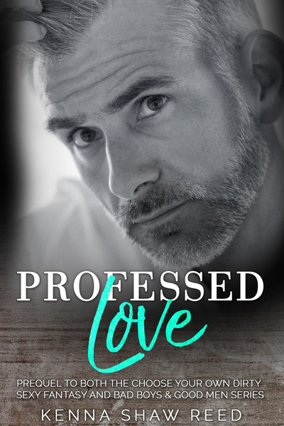 Professed Love by Kenna Shaw Reed