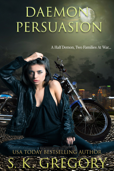Daemon Persuasion by S. K. Gregory