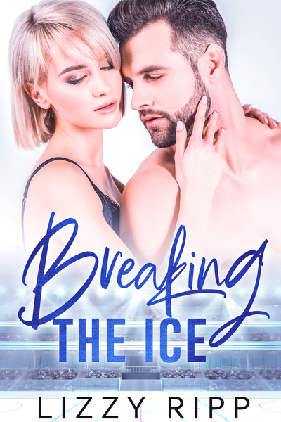 Breaking the Ice by Lizzy Ripp