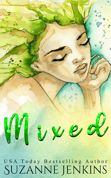 Mixed: A Short Story by Suzanne Jenkins