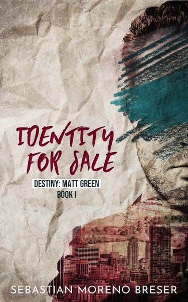 Identity For Sale - Destiny: Matt Green by Sebastian Moreno Breser