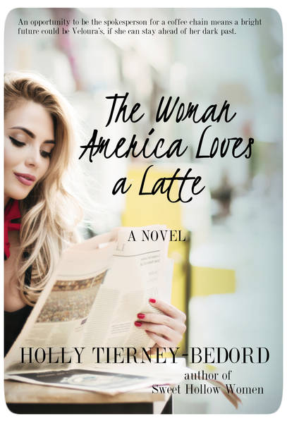 The Woman America Loves a Latte by Holly Tierney-Bedord