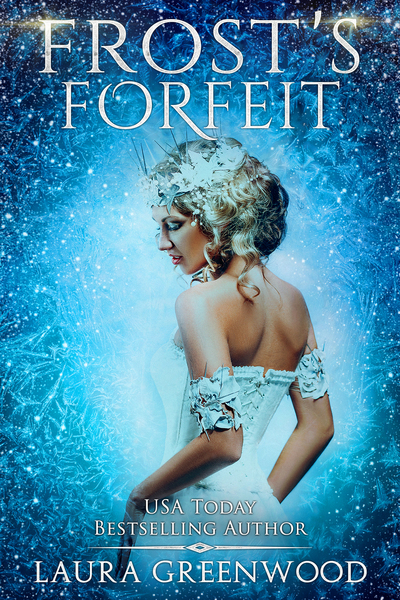 Frost's Forfeit by Laura Greenwood