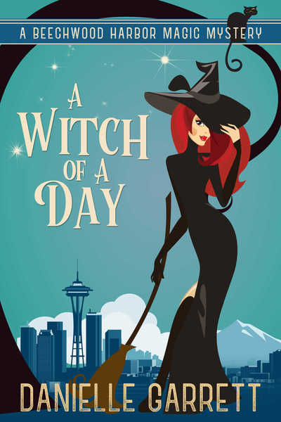 A Witch of a Day by Danielle Garrett