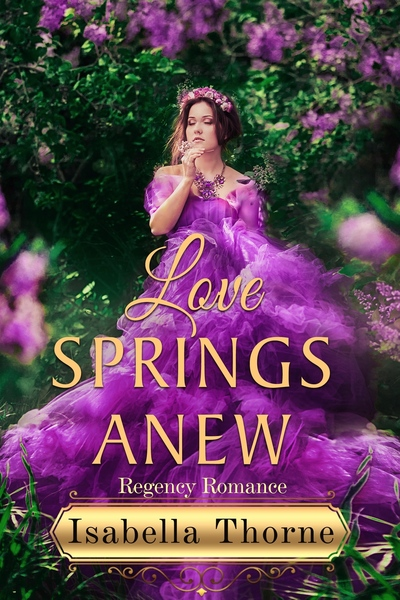 Love Springs Anew bookfunnel giveaway by Isabella Thorne