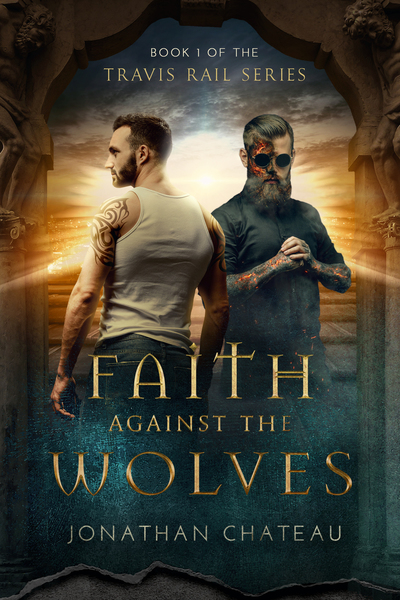 Faith Against the Wolves by Jonathan Chateau