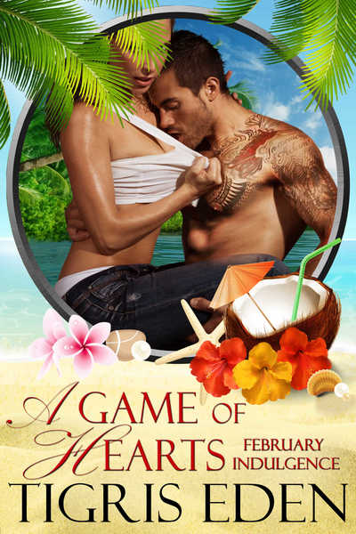 Game of Hearts by Tigris Eden