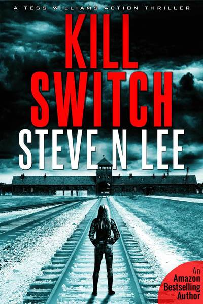 Kill Switch (Book 01) by Steve N. Lee