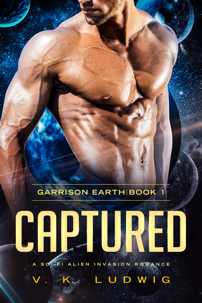 Captured: A Sci-Fi Alien Invasion Romance by V. K. Ludwig
