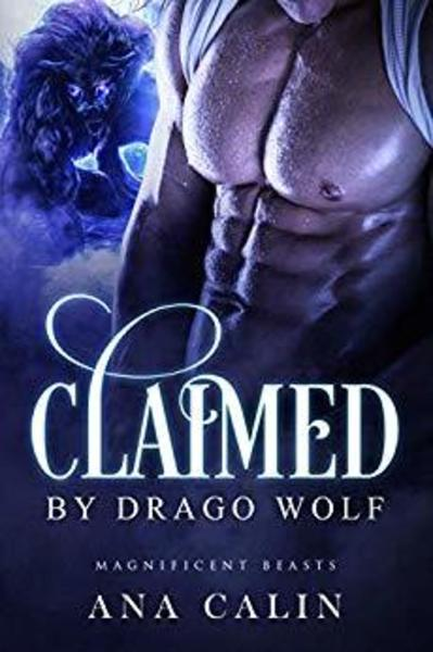 Claimed by Drago Wolf by Ana Calin