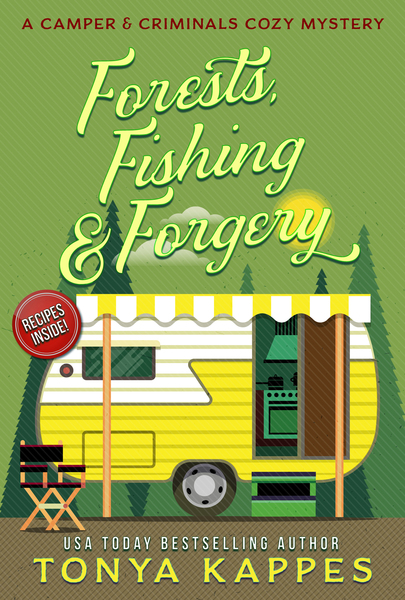 Forests, Fishing, and Forgery by Tonya Kappes