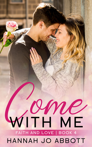 Come with Me by Hannah Jo Abbott