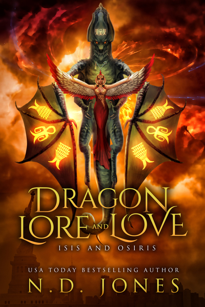 Dragon Lore and Love: Isis and Osiris by N.D. Jones