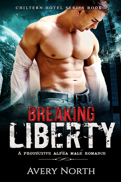Breaking Liberty by Avery North