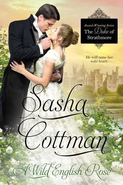 A Wild English Rose by Sasha Cottman