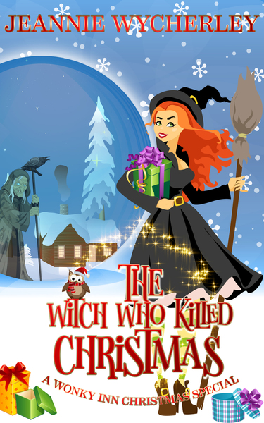 The Witch Who Killed Christmas by Jeannie Wycherley