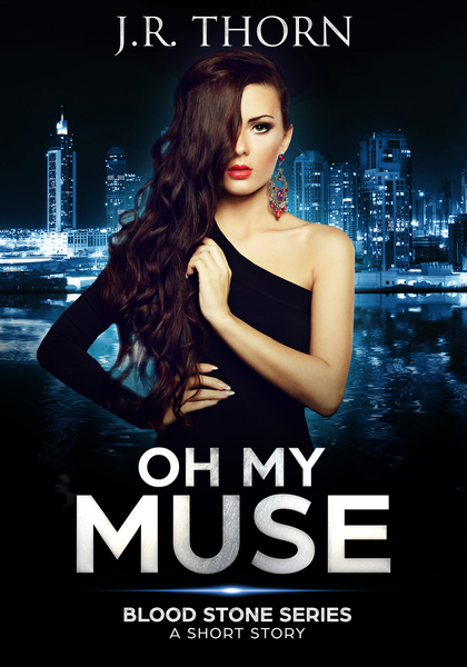 Oh My Muse by J.R. Thorn