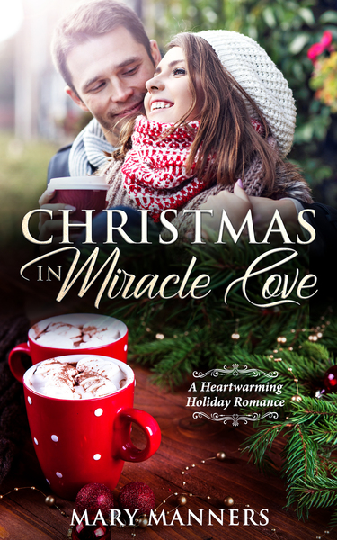 Christmas in Miracle Cove by Mary Manners