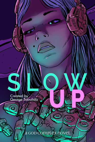 slow up by George Saoulidis