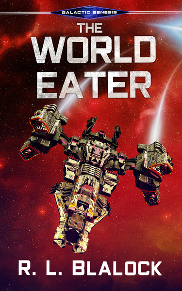 The World Eater by R. L. Blalock