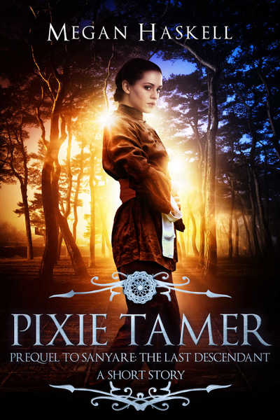 Pixie Tamer by Megan Haskell