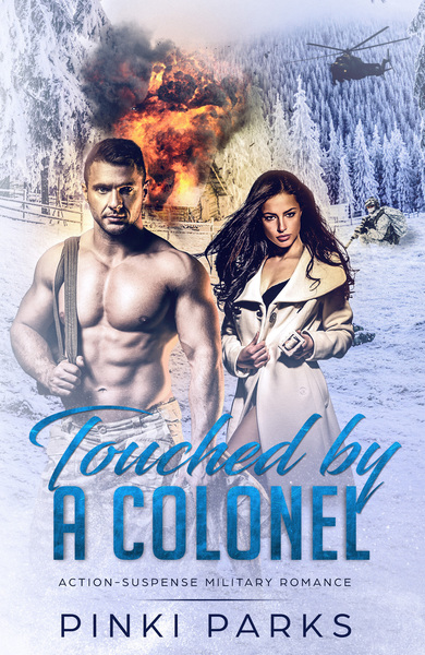 Touched By A Colonel by Pinki Parks