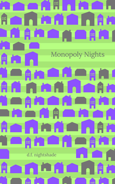 Monopoly Nights by D.F. Nightshade