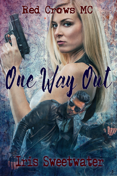 One Way Out by Iris Sweetwater