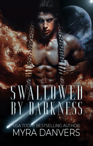 Swallowed by Darkness by Myra Danvers