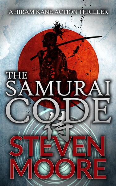 The Samurai Code by Steven Moore