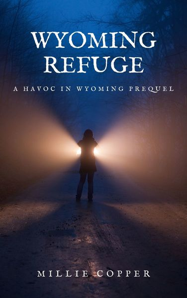 Wyoming Refuge by Millie Copper