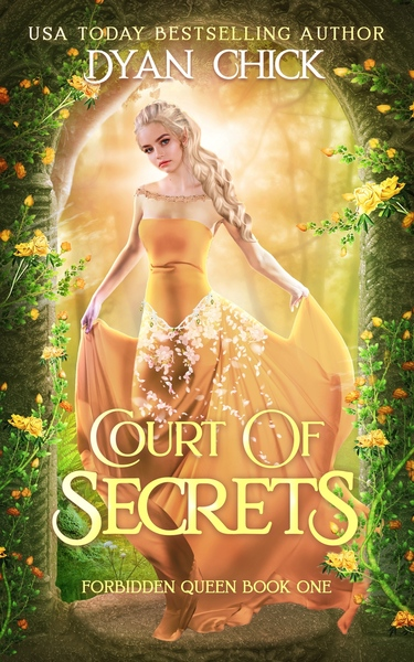 Court of Secrets by Dyan Chick