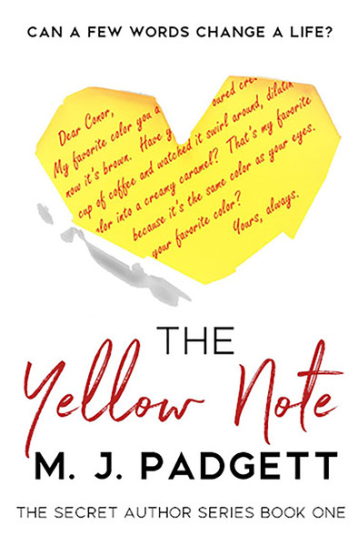 The Yellow Note by M. J. Padgett