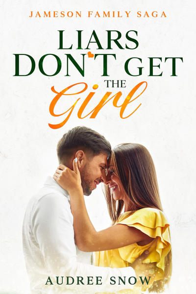Liars Don't Get The Girl by Audree Snow