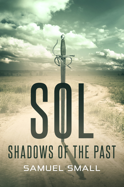 Sol Shadows of the Past by Samuel Small