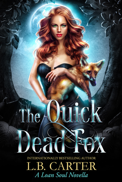 The Quick Dead Fox by L.B. Carter