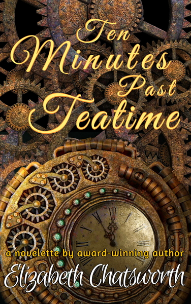 Ten Minutes Past Teatime by Elizabeth Chatsworth