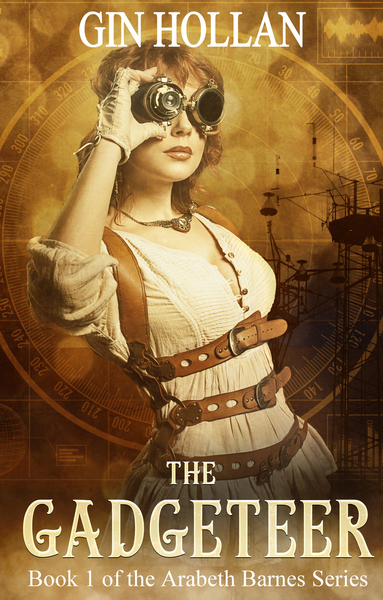 The Gadgeteer by Gin Hollan