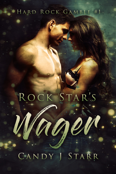 Rock Star's Wager by Candy J Starr