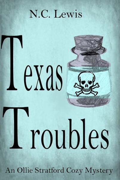 Texas Troubles by N.C. Lewis