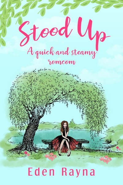 Stood Up by Eden Rayna