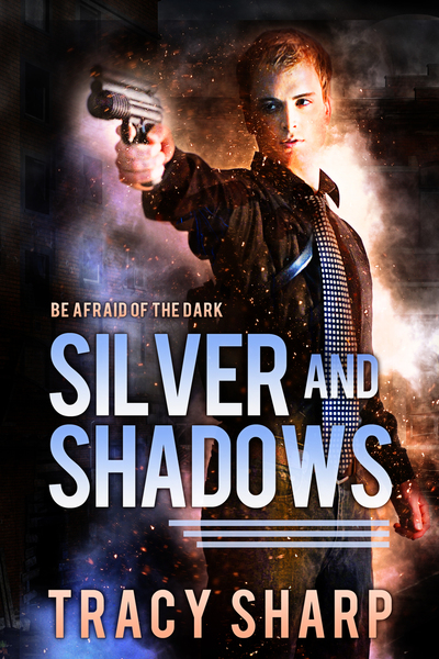 Silver and Shadows by Tracy Sharp