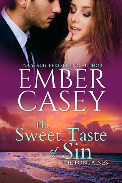 The Sweet Taste of Sin by Ember Casey