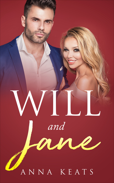 Will and Jane by Anna Keats