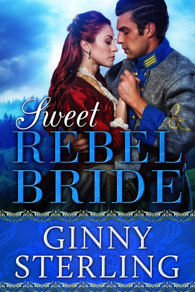 Sweet Rebel Bride by Ginny Sterling