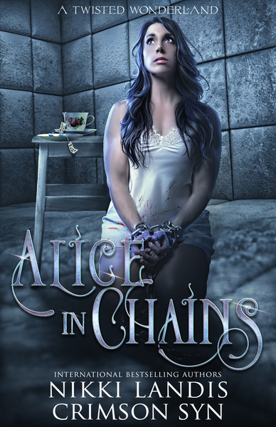 Alice In Chains: A Twisted Wonderland by Crimson Syn
