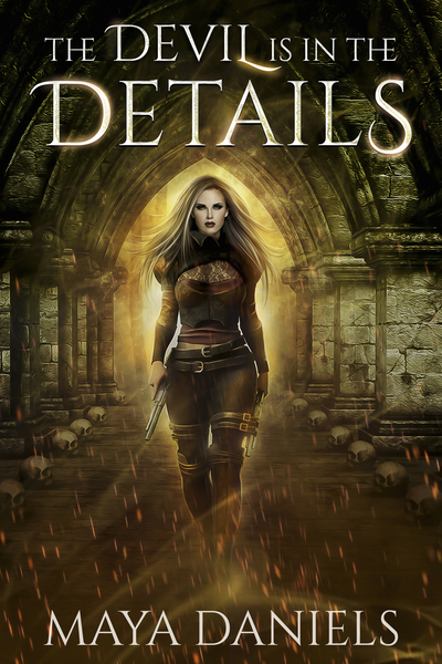 The Devil is in the Details by Maya Daniels