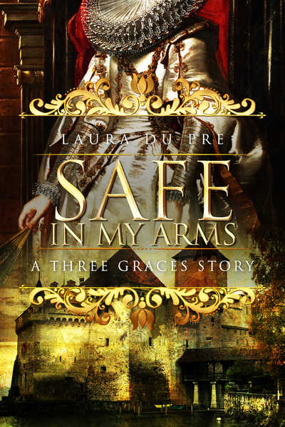 Safe in My Arms by Laura du Pre